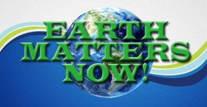 Earth Matters Now