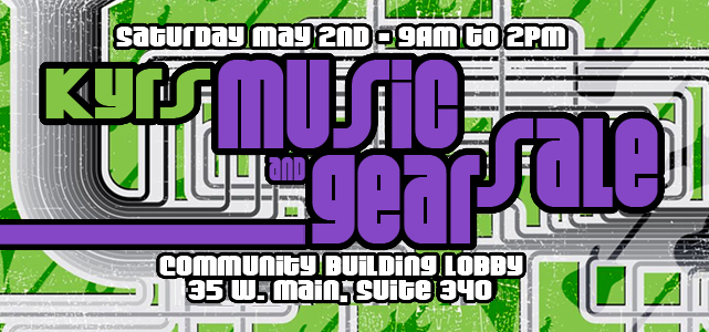 KYRS Music and Gear Sale! May 2nd
