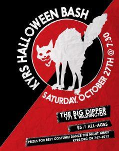 KYRS Halloween Bash @ the big dipper