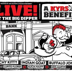 KYRS Presents: Indian Goat, Itchy Kitty and Buffalo Jones at the Big Dipper, March 30th