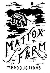 Mattox Farm Productions