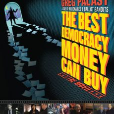 KYRS Presents: Tuesday Night at the Magic Lantern, featuring The Best Democracy Money Can Buy, a film by Greg Palast